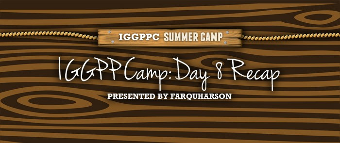 IGGPPCamp 2014: Day Eight Recap
