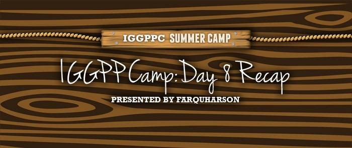 IGGPPCamp 2014: Day Eight Recap