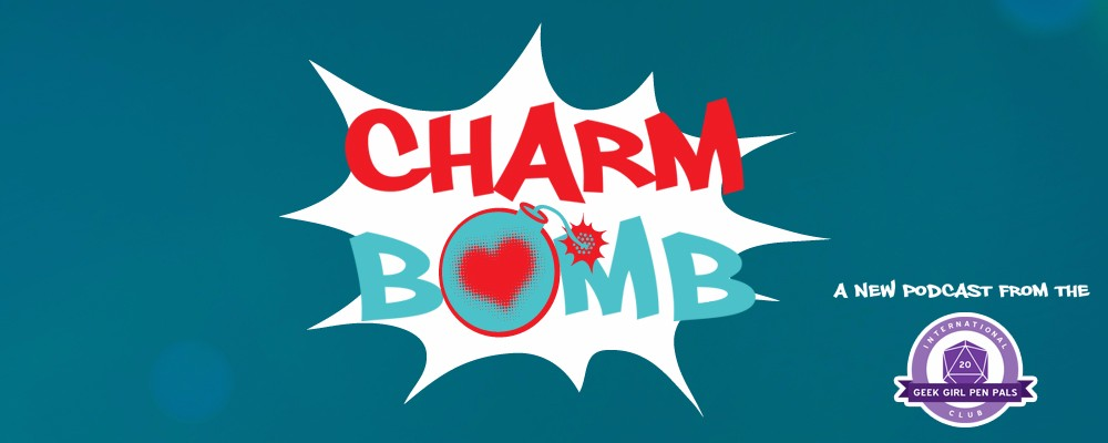Charm Bomb # 2 – Supervillains