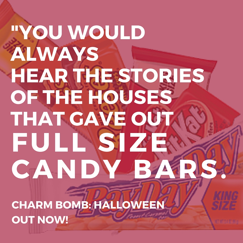 Full Size Candy Bars Charm Bomb Halloween Episode Podcast