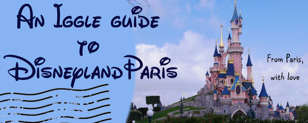 Iggle guide to Disneyland Paris