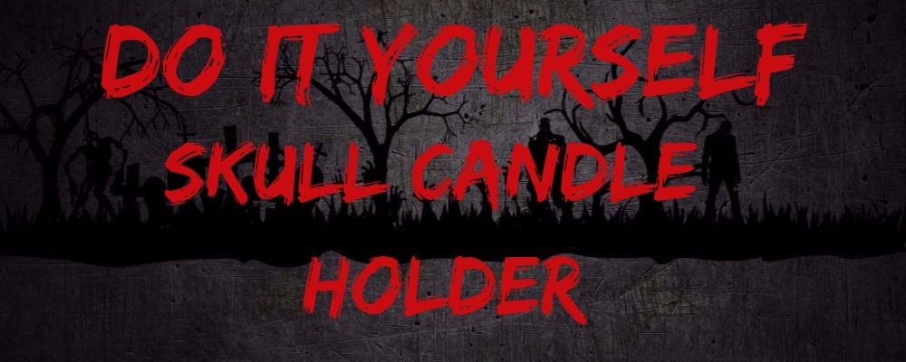 DIY – Halloween Skull Candle Holder