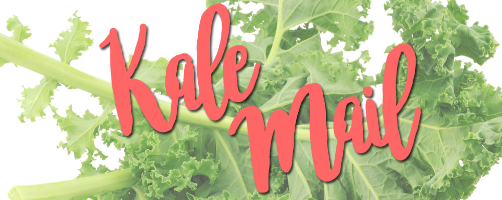 Kale Mail is Here!