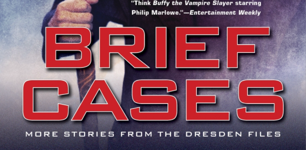 Book Review: Brief Cases (More Stories from The Dresden Files) by Jim Butcher