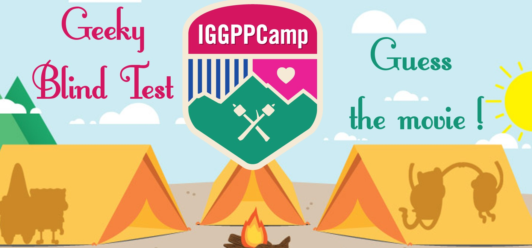 IGGPPCamp 2018: The Revenge of the Geeky Blind Test