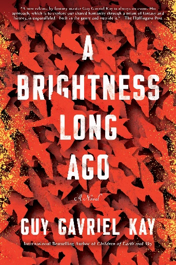 cover of A Brightness Long Ago by Guy Gavriel Kay
