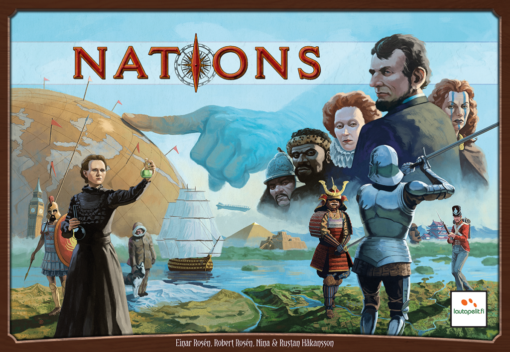 Board game cover art for Nations. In the background a large forefinger is pointing to a spot on the globe. In the foreground is Marie Curie holding a beaker, Abraham Lincoln, a Woad, Queen Victoria, a Roman Centurion, an Archer, a Samurai, and other historical figures.