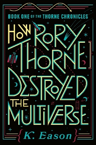 cover of How Rory Thorne Destroyed the Multiverse